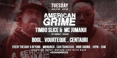 American Grime, Bogl, Vourteque, Centauri at Soundpieces SF tickets