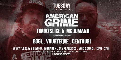 American Grime, Bogl, Vourteque, Centauri at Soundpieces SF