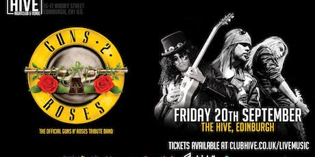Guns 2 Roses - The Hive, Edinburgh tickets