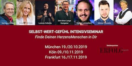Das 2-Tage SELBST-WERT-GEFÜHL INTENSIVSEMINAR in FRANKFURT Tickets