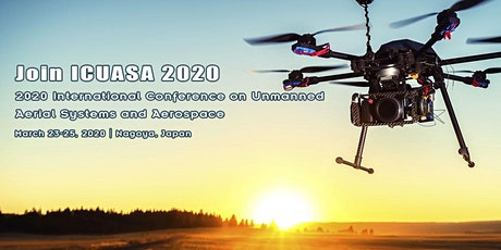 2020 3rd International Conference on Unmanned Aerial Systems and Aerospace(ICUASA 2020) tickets