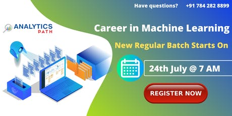 New Regular Batch On Machine Learning By Analytics Path 24th July, 7  AM tickets
