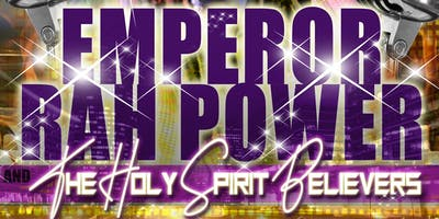 EMPEROR RAH POWER & THE HOLY SPIRIT BELIEVERS/16TH ANNIVERSARY CELEBRATION