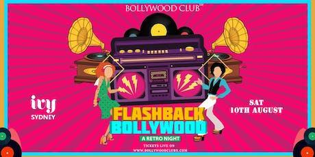 FLASHBACK - Bollywood Night @ IVY   Sydney tickets