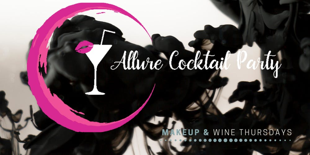 Makeup & Wine Thursdays by Allure Cocktail Party Tickets, Thu, 17