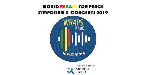 World Reggae For Peace Symposium & Concerts 2019