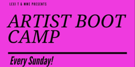 Lexi T's Artist Boot Camp tickets