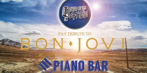 2nd show! Piano Bar Colac & Good Faces For Radio presents: The Music of Bon Jovi