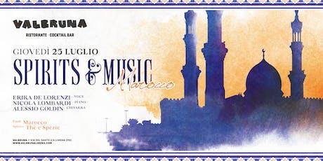 Spirits & Music - Marocco biglietti