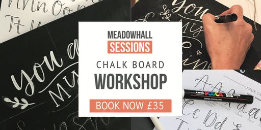 The Calligraphy Sessions Meadowhall - Chalk Board Workshop