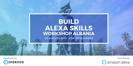 Start building an Amazon Alexa Skill [WORKSHOP in  tickets