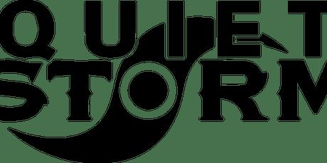 Quiet Storm: The Silent Summer Celebration tickets