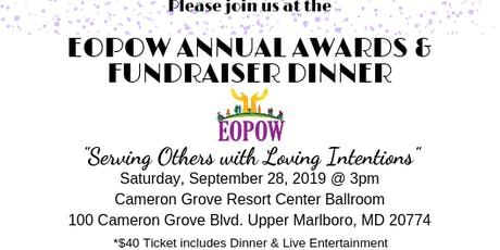 "EOPOW Annual Recognition Fundraiser Dinner ""Serving Others with Loving Intentions"" tickets"