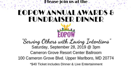 "EOPOW Annual Recognition Fundraiser Dinner ""Serving Others with Loving Intentions"""