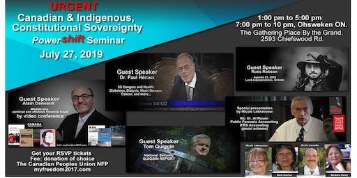 Urgent Canadian & Indigenous Constitutional Sovereignty Powershift Seminar