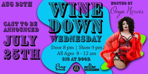 Wine Down Wednesday - Aug 28th