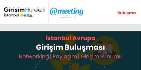 Girişim Buluşması | Networking (GH İstanbul Avrupa) tickets