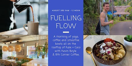 Fuelling Flow - Rooftop Yoga, Coffee & Smoothie Bowls. tickets
