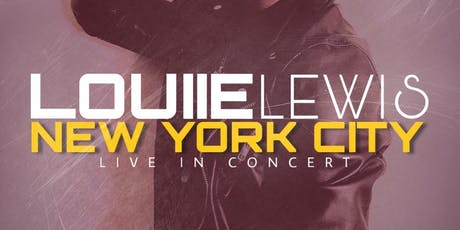 Louiie Lewis Live in NYC tickets