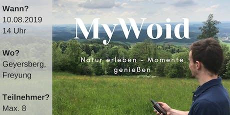 Geocaching Tour - Mit der MyWoid raus aus dem Alltagstrott tickets