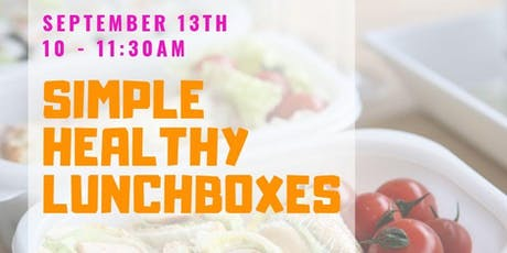 Simple Healthy Lunchboxes tickets