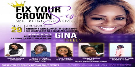 Fix Your Crown Sis: We Reign Supreme Women's Empowerment tickets