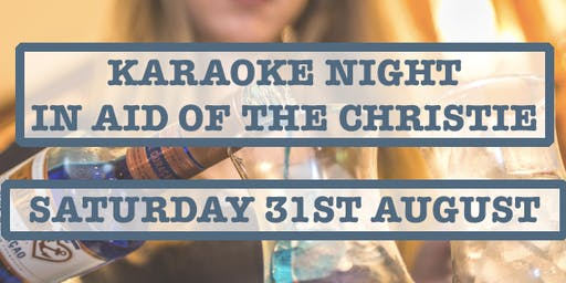 Karaoke Night in Aid of The Christie