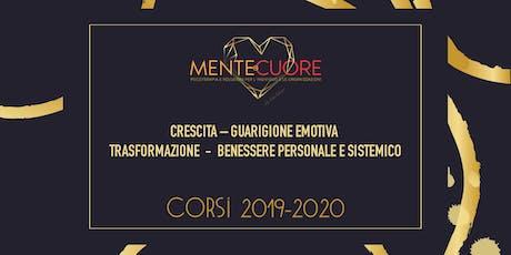 CRESCITA – GUARIGIONE EMOTIVA – TRASFORMAZIONE  -  BENESERE PERSONALE E SISTEMICO  Presentazione Attivita' 2019-2020 biglietti