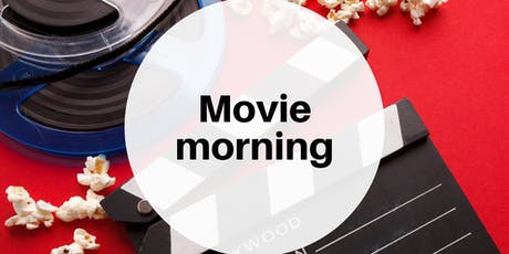 Movie morning tickets