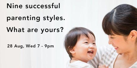 Nine successful parenting styles. What are yours? tickets