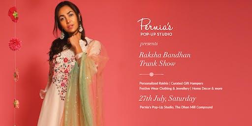 Pernia's Pop-Up Studio presents Raksha Bandhan Trunk Show