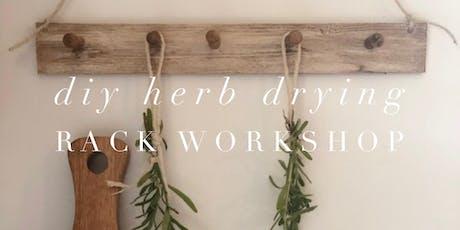 Herb Drying Rack Workshop tickets
