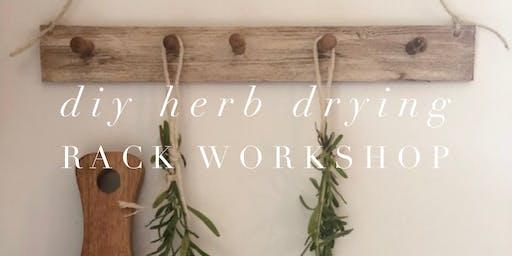 Herb Drying Rack Workshop