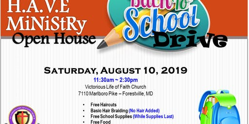 Victorious Life of Faith Church Back To School Drive/Open House