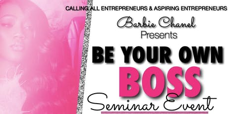 BE YOUR OWN BOSS (BYOB) SEMINAR TICKETS tickets