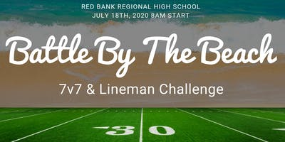 Battle By The Beach 7v7 High School Tournament & Lineman Team Camp & Challenge