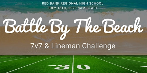 Battle By The Beach 7v7 JV HS Tournament & Lineman Team Camp & Challenge