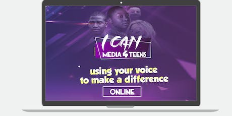 I CAN Media4Teens Presents ... Changing the way YOU see YOURSELF tickets