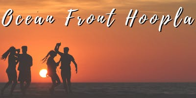 Ocean Front Hoopla
