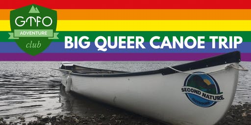 Big Queer Canoe Trip / Aug 14 / Pride 2019