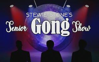 Stewie Stone's Senior Gong Show