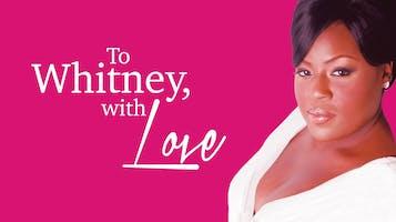 """LaKisha Jones: """"To Whitney, with Love"""""""