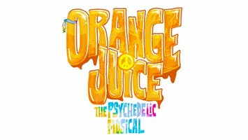"""""""Orange Juice"""": The Psychedelic Musical"""
