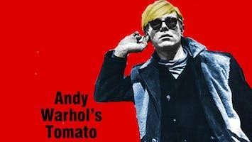 """Andy Warhol's Tomato"""