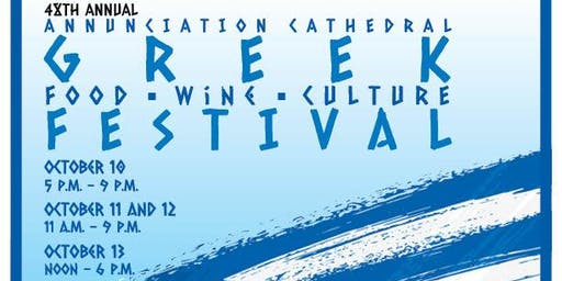 48th Annual Annunciation Cathedral Greek Food, Wine and Culture Festival