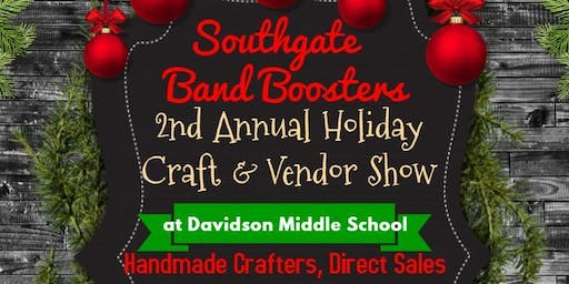 Southgate Band Boosters Holiday Craft and Vendor Show