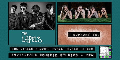 The Lapels, Don't Forget Rupert, plus support at Dubrek Studios, Derby. tickets