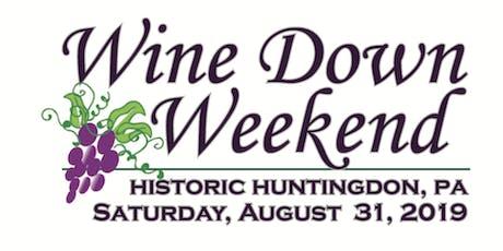 Wine Down Weekend tickets