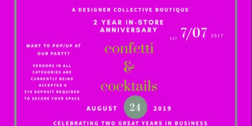 CONFETTI & COCKTAILS POWERED BY THE ULTIMATE CLOSET-2YR IN STORE ANNIVERSARY
