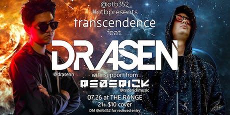 TRANSCENDENCE ft. Drasen + Rederick tickets